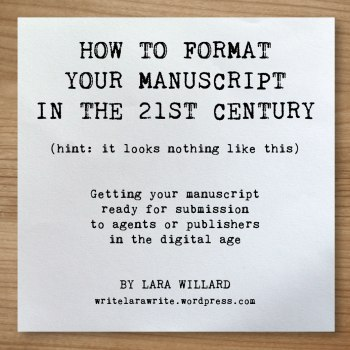 How do I format a manuscript? | Novel Formatting from Editor Lara Willard