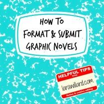 Formatting, Submitting, and Publishing Graphic Novels | Larawillard.com
