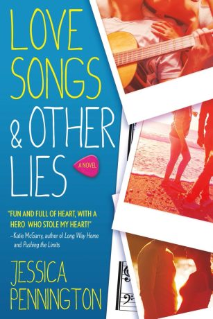 Love Songs & Other Lies by Jesssica Pennington